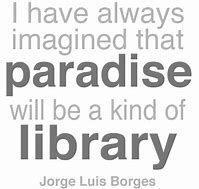 Image result for jose luis borges quotes