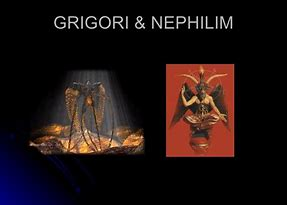 Image result for THE GRIGORI IN THE BIBLE