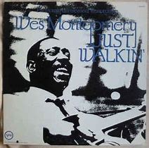 Image result for Wes Montgomery just walkin