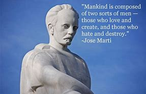 Image result for Jose Marti Quotes