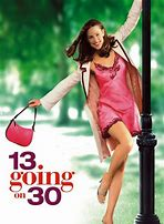 Image result for 13 going on 30