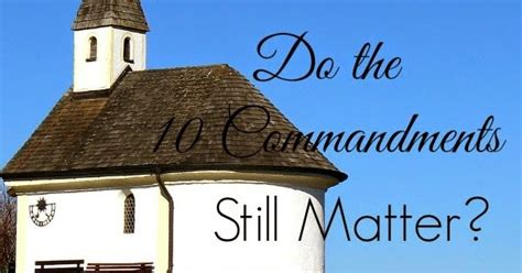 Image result for do the 10 commandments still matter?