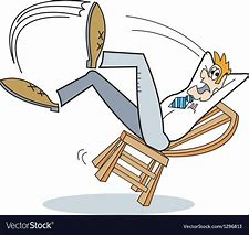 Image result for CARTOON of falling backwards in chair