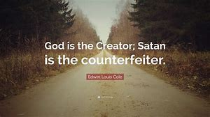 Image result for satan counterfeits the things of god