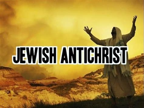 Image result for the jews will mistake the antichrist as the messiah