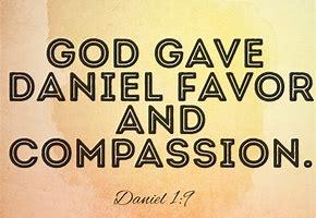 Image result for God granted favor to Daniel
