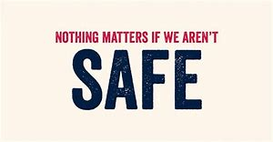 Image result for safety and love are important