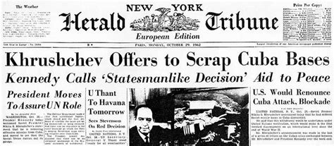 Image result for 1962 - The Cuban Missile Crisis ended.