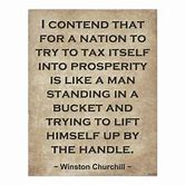 Image result for Winston Churchill tax Quotes
