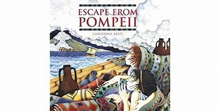 Image result for Escape from Pompeii. Size: 318 x 160. Source: www.goodreads.com