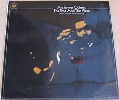Image result for art farmer the time and the place