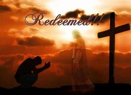 Image result for REDEMPTION FOUND IN cHRIST