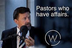 Image result for christian pastor having affairs