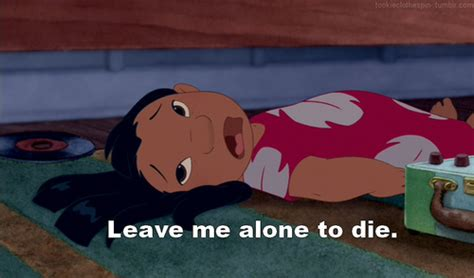 Image result for lilo leave me alone to die