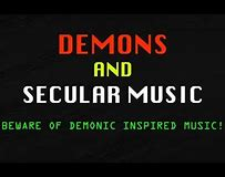 Image result for MUSIC CAN ATTRACT DEMONS