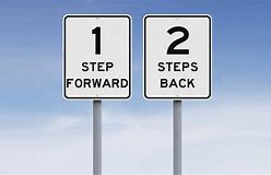 Image result for two steps forward one step back