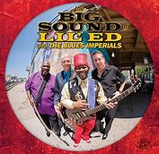 Image result for the big sound of lil ed  and the blues imperials