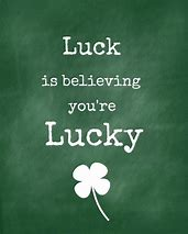 Image result for luck sayings