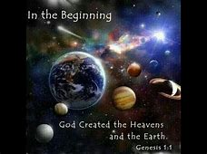 Image result for god creates the heaven and earth