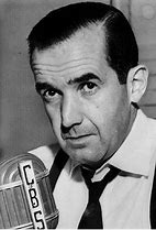 Image result for Edward R. Murrow