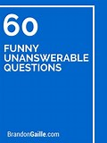 Image result for Funny Unanswerable Questions. Size: 120 x 160. Source: www.pinterest.com
