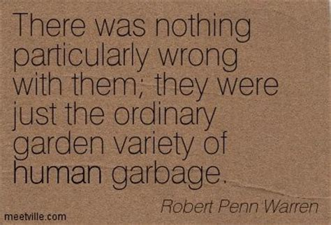 Image result for Robert Penn Warren Quotes