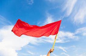 Image result for huge red flag