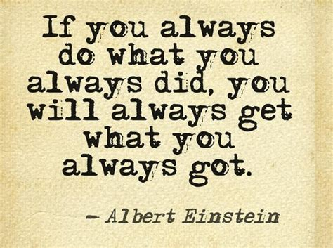 Image result for quotes on doing things differently