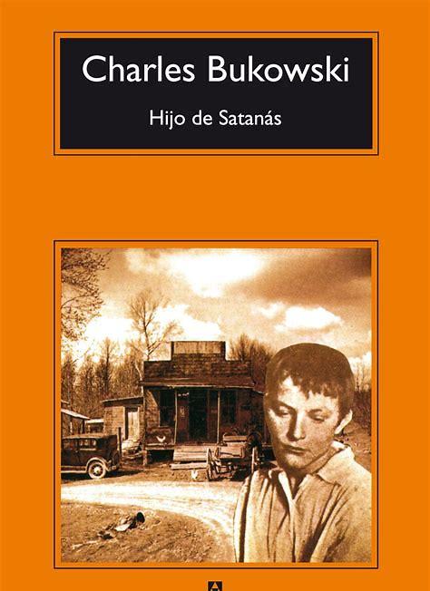 Resultado de imagen de hijo de satanás bukowski