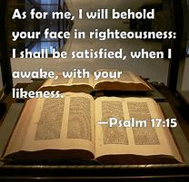 Image result for Psalm 17:15