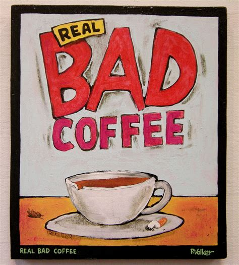Image result for Bad coffee