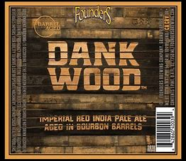 Image result for founders dankwood
