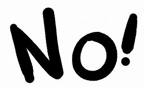 Image result for NO!