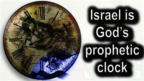 Image result for Israel God's prophetic clock