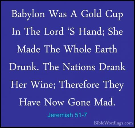 Image result for jeremiah 51:7 images and photos