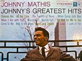 Image result for Johnny Mathis Albums