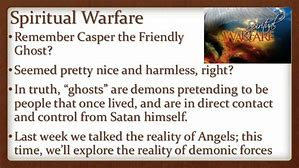 Image result for demons pretrending to be ghosts