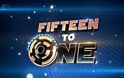 Image result for fifteen to one