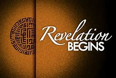 Image result for Revelation begins