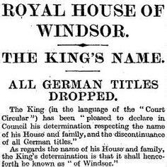 Image result for 1917 - The British royal family adopted the Windsor name.
