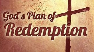 Image result for God's plan of redemption