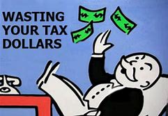 Image result for your tax dollars at work