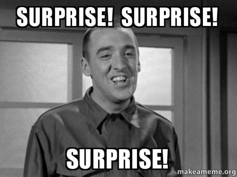 Image result for gomer pyle surprise surprise surprise