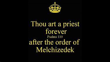 Image result for Melchizedek Order