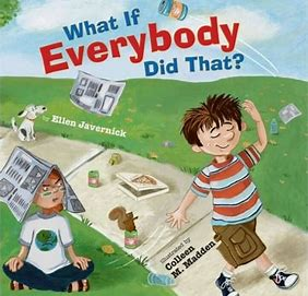 Image result for what if everybody did that