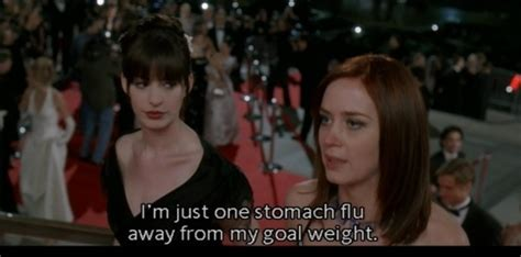 Image result for Devil wears prada, I'm only one stomach flu away from my perfect weight