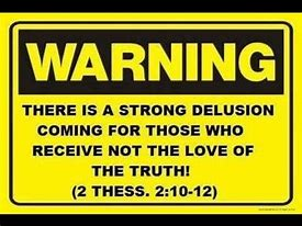 Image result for strong delusion bible
