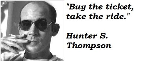 Image result for Hunter S. Thompson Quotes