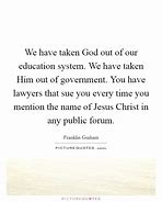 Image result for taking God out of the Government