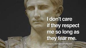 Image result for caligula quotes